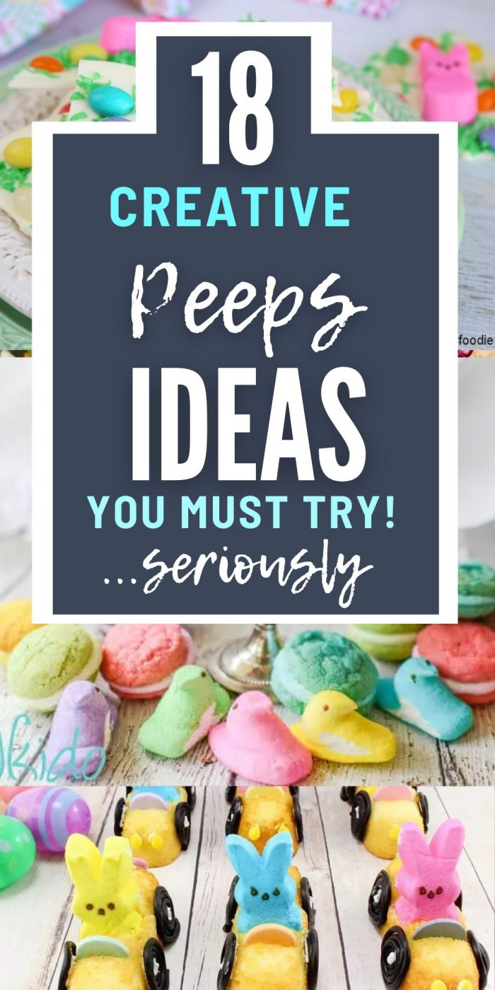 18 Creative Peeps Ideas