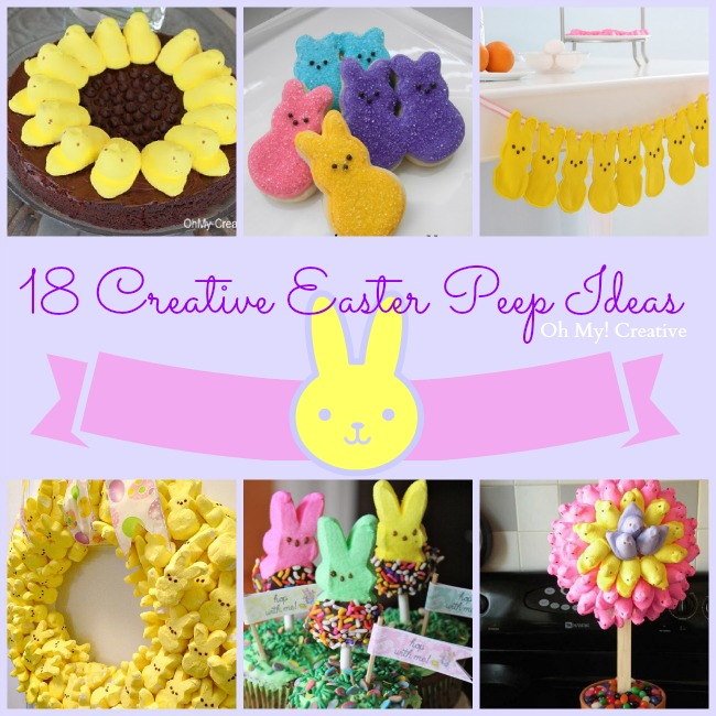 !8 Creative Easter Peep Ideas  |  OHMY-CREATIVE.COM