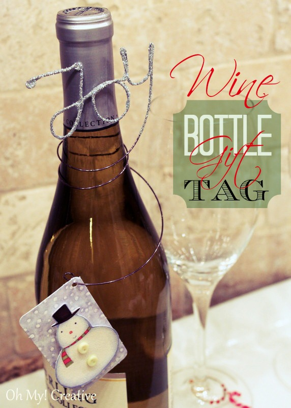 Glitter wire wine bottle gift tags oh my creative for Fun things to do with wine bottles