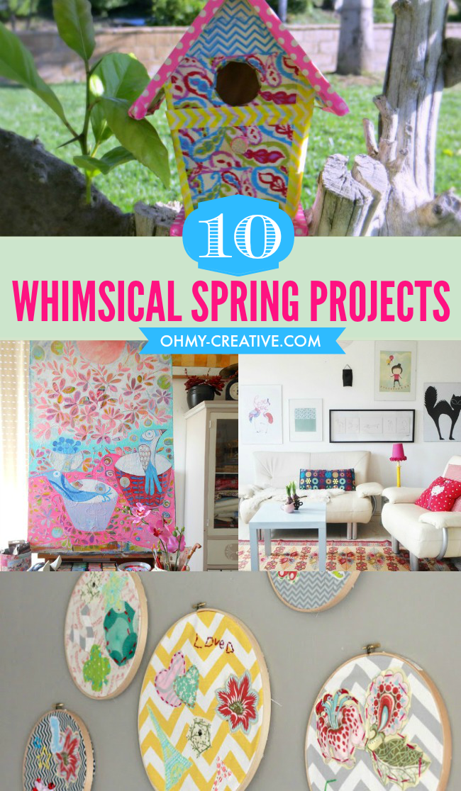 10 Whimsical Spring Projects To Create