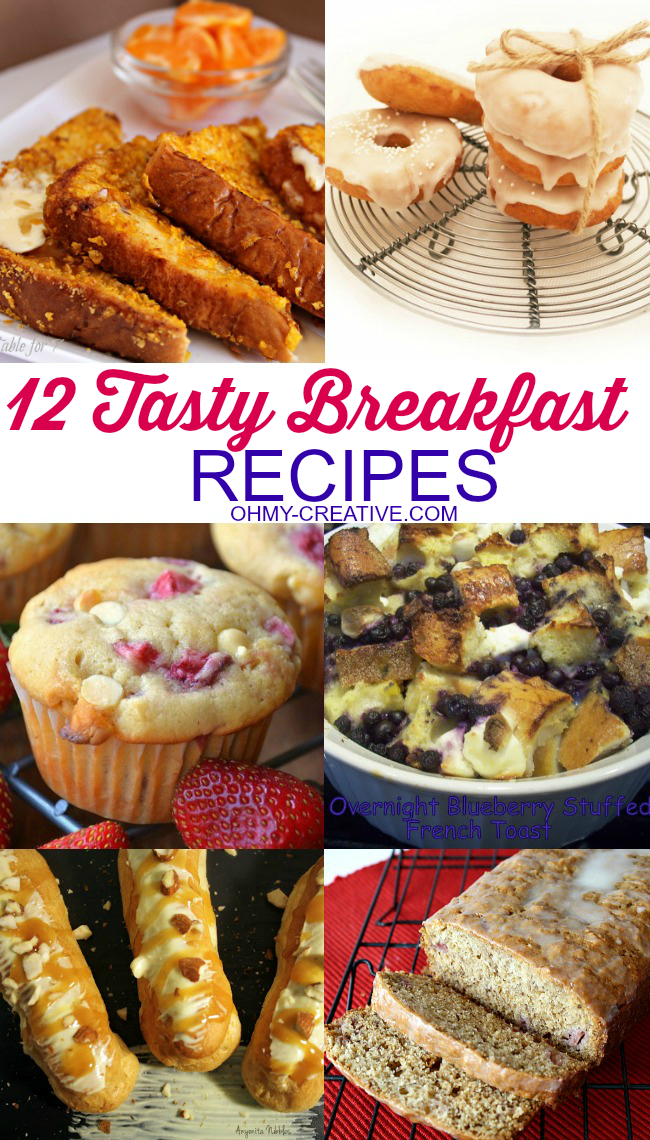 12 Tasty Breakfast Recipe for a brunch, holiday celebration or a lazy Sunday morning. | OHMY-CREATIVE.COM