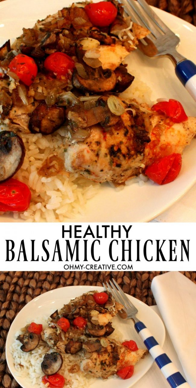 Healthy Balsamic Chicken with tomatoes & mushrooms