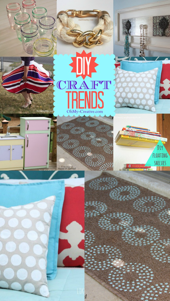 DIY Craft Trends for you and for the home  |  OHMY-CREATIVE.COM