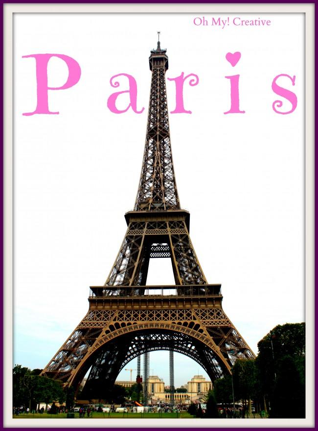 Eiffel Tower Paris - Oh My! Creative