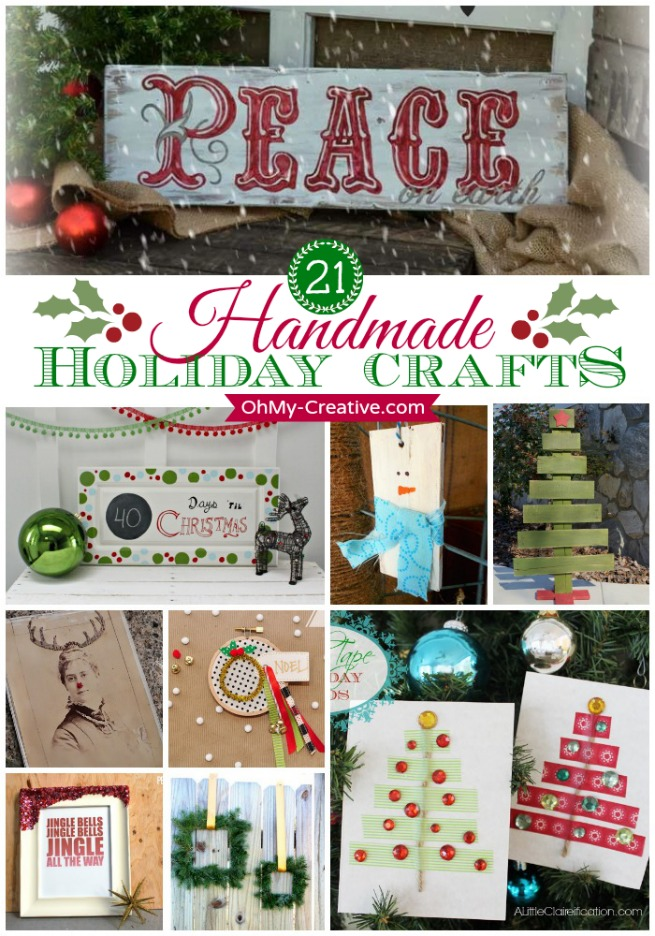 21 Handmade Holiday Crafts To Make - OhMy-Creative.com