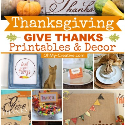 Thanksgiving Give Thanks Printables & Decor