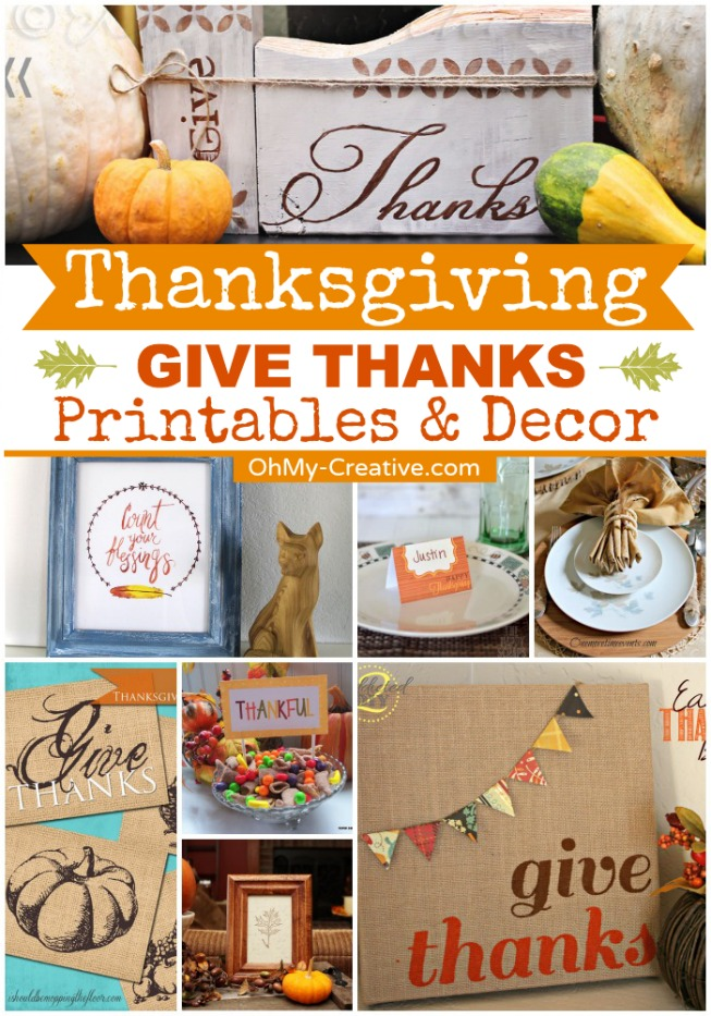 Thanksgiving Give Thanks Printables & Decor