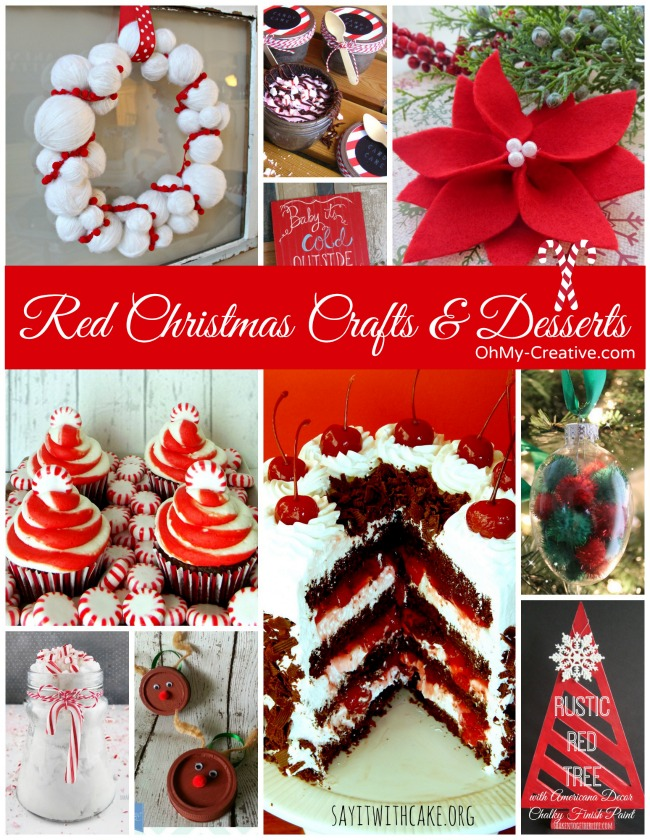 Red Christmas Crafts  Desserts  Oh My Creative