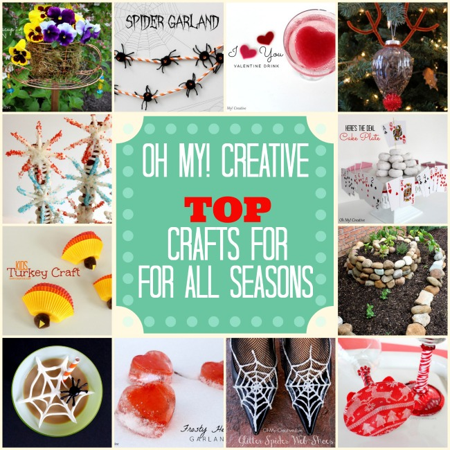 Top Crafts For All Seasons  |  OHMY-CREATIVE.COM