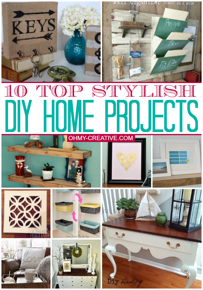 10 Top Stylish DIY Home Projects | OHMY-CREATIVE.COM #DIYHome #Decorating
