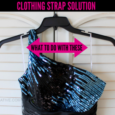 What To Do With Clothing Straps
