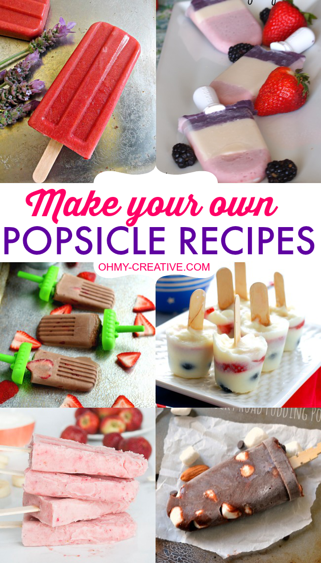 A collage of yummy homemade popsicle recipes - so yummy!