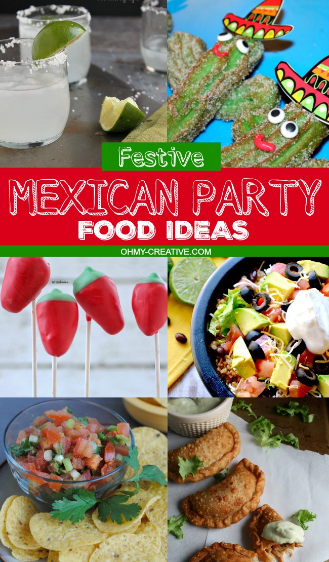 Mexican Party Food Ideas   OHMY-CREATIVE.COM   Mexican Recipes   Mexican Food Ideas Easy   Mexican Menu   Mexican Dinner Recipes #mexicanfood #recipe #cincodemayo