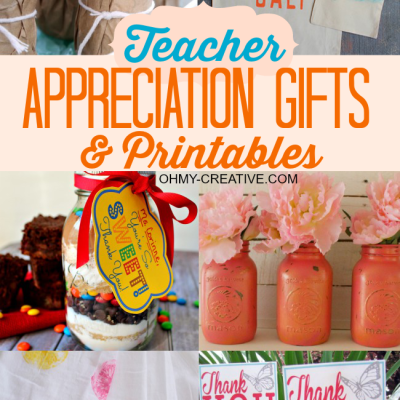 Teacher Appreciation Gifts & Printables