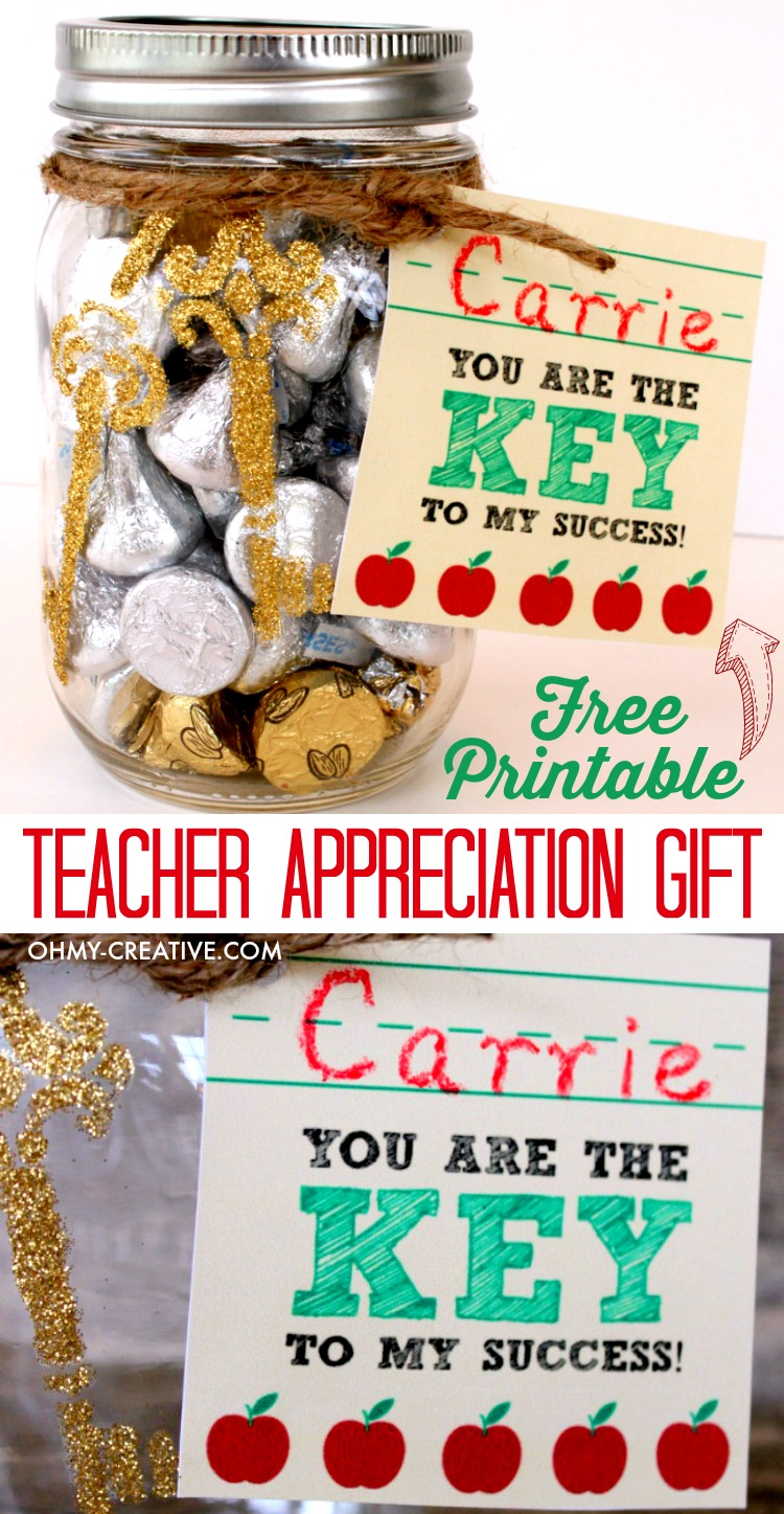 """You are the KEY to my success"" Teacher Appreciation Gift with Free Printable Gift Tag! A great mason jar craft. 