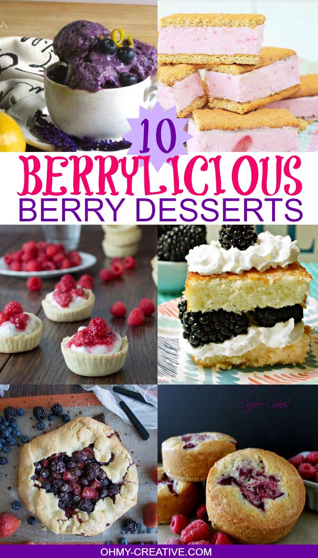 10 Berrylicious Berry Desserts