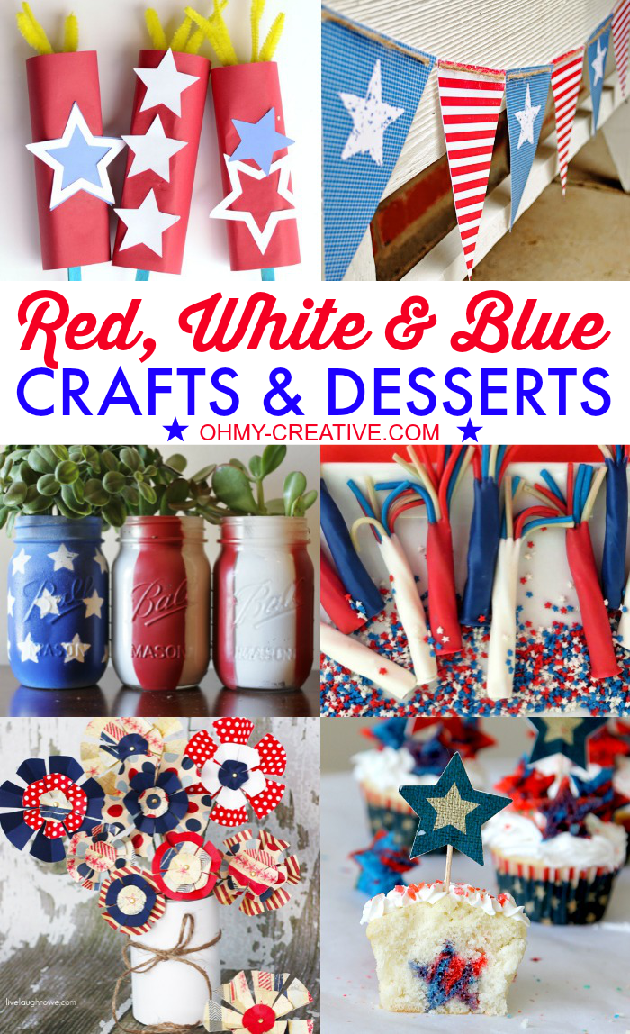 Red White Blue Crafts & Desserts  |  OHMY-CREATIVE.COM