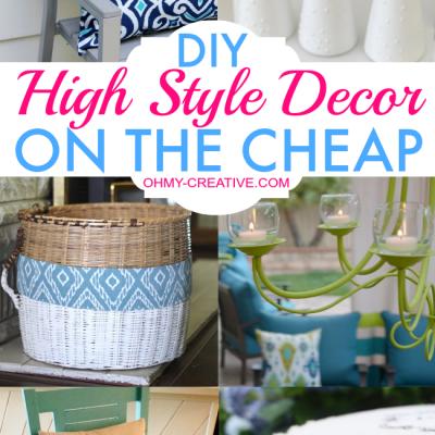 DIY High Style Decor On The Cheap