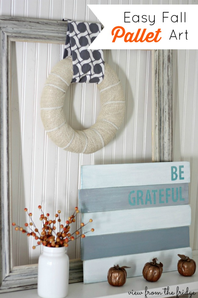 """DIY Easy Fall Pallet Art with the words """"Be Grateful"""" in vinyl letters"""