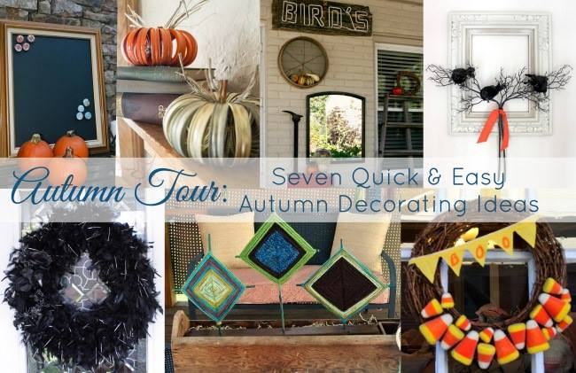Seven Quick Autumn Decorating Ideas