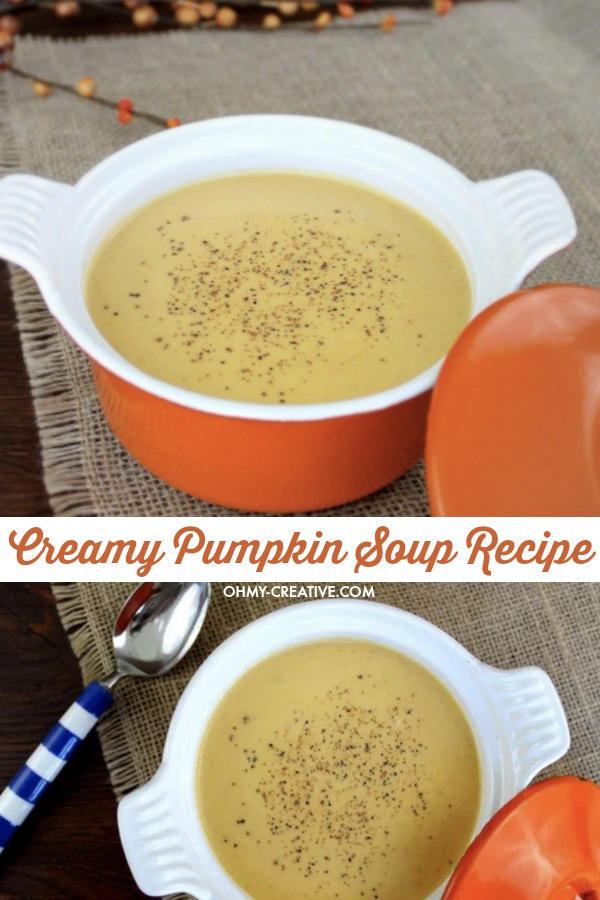 """Two photos of creamy pumpkin soup in an orange bowl with the text """"Creamy Pumpkin Soup Recipe"""" in between the two pictures."""