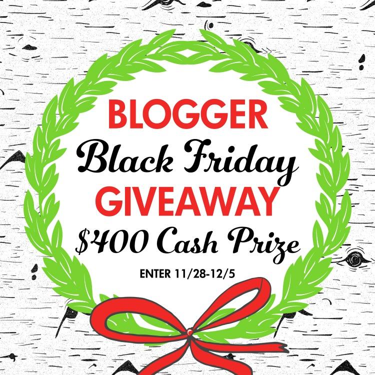 Blogger Black Friday $400 Cash Giveaway
