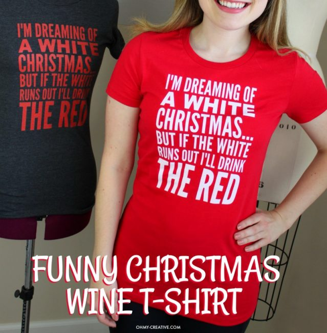 Funny Christmas Party Outfit Ideas Part - 48: Funny Wine T-shirt, Funny Christmas T-shirt | Christmas Tee | Wine