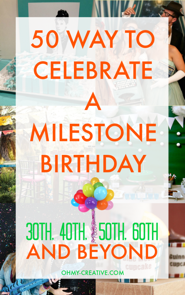 milestone birthday