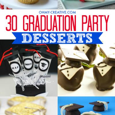 30 Graduation Party Desserts