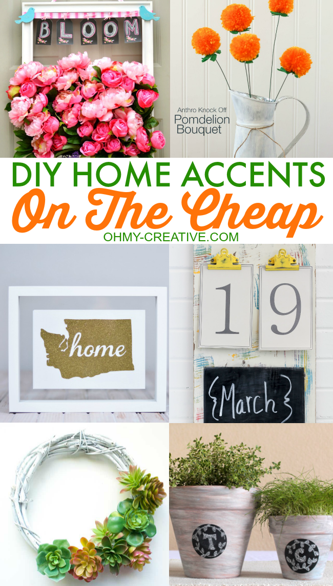 Diy home accents on the cheap oh my creative for Home decorations cheap
