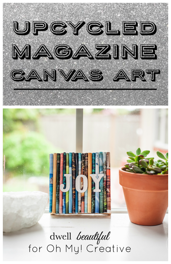 Don't discard old magazines. Repurpose them into a cool home decor accent like this Upcycle Magazine Art!  By Dwell Beautiful for OHMY-CREATIVE.COM