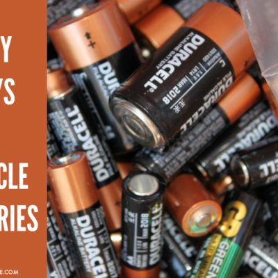 Easy Ways To Recycle Batteries for {Earth Day} And Every Day
