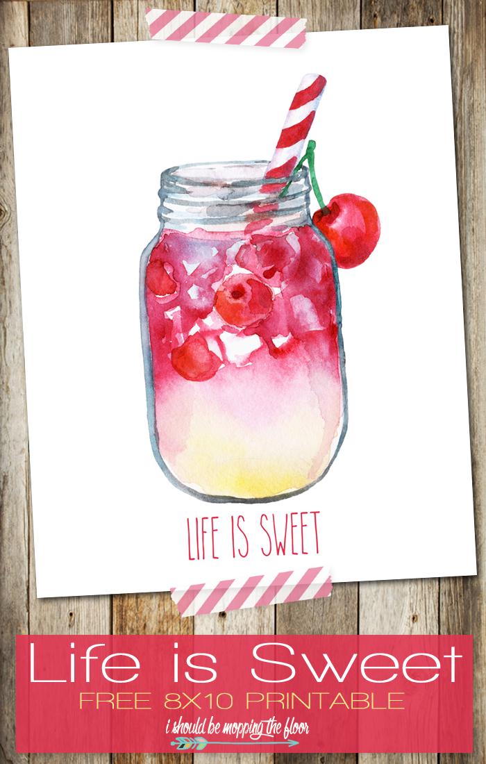 life is sweet free printable