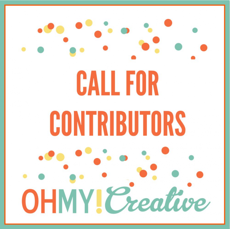 Call for contributors Oh My! Creative
