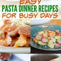 """What to make for dinner?"" is the question of the day! Especially when life is crazy busy every day! That's why I love these Easy Pasta Dinner Recipes - a one pan easy family dinner - yummy too! OHMY-CREATIVE.COM"
