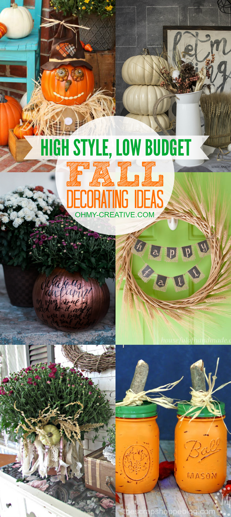 High style low budget fall decorating ideas for Creative home decorating ideas on a budget