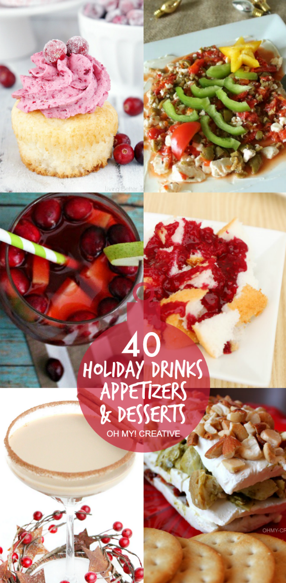 40+ Holiday Appetizers, Drinks and Desserts