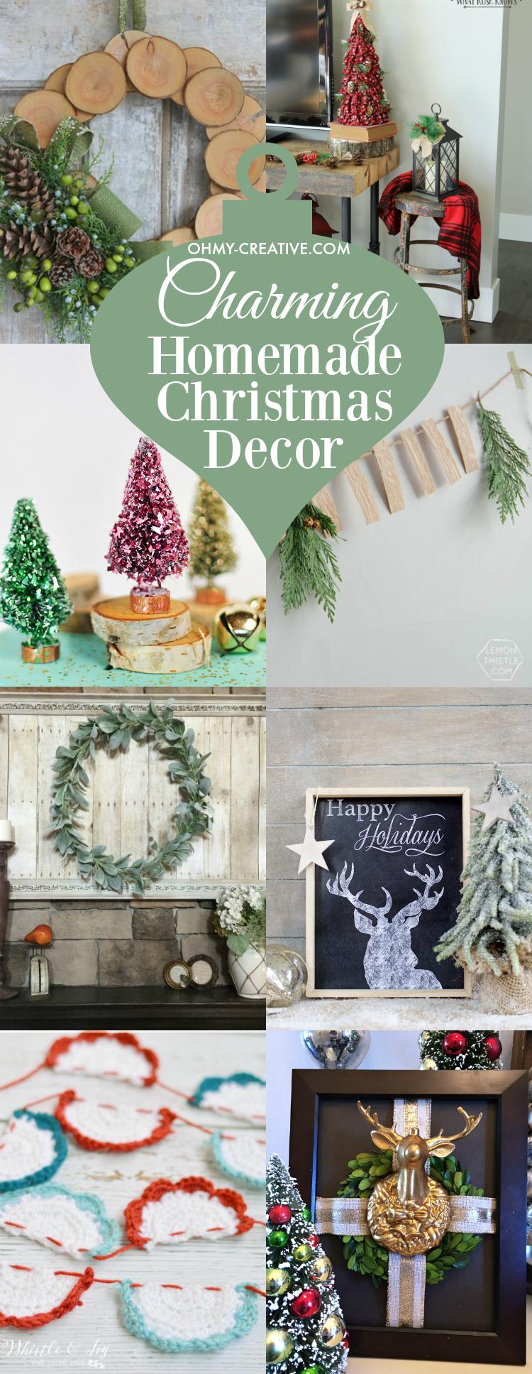 Charming homemade christmas decor oh my creative for Home madechristmas decorations