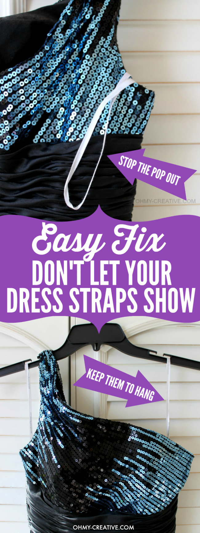 Don't be that girl! All dressed up only to have the strap hanging out the back under your arm - ugh! Have no fear I have a simple trick to keep them in place as you dance the night away! | OHMY-CREATIVE.COM