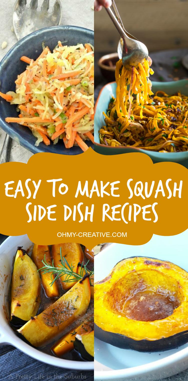 Easy to make Squash Side Dish Recipes