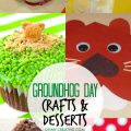 Kids Creative Groundhog Day Crafts and Desserts | OHMY-CREATIVE.COM