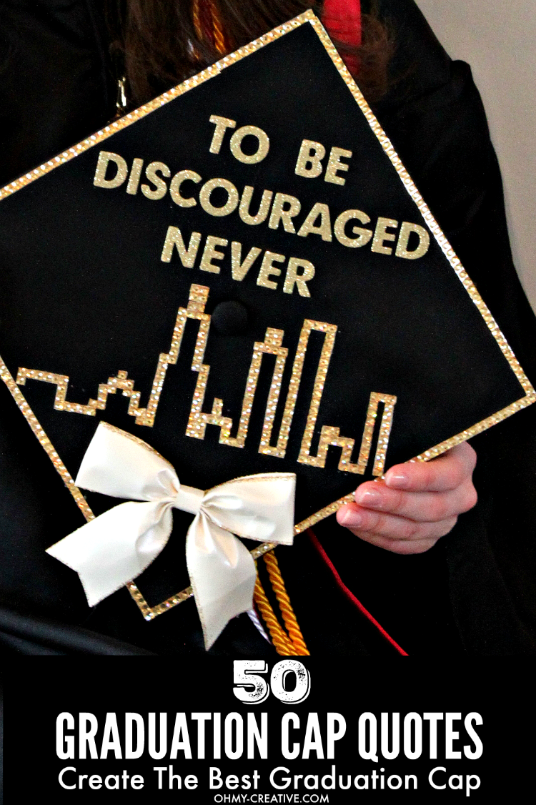 50 Graduation Quotes For Awesome Graduation Caps Oh My