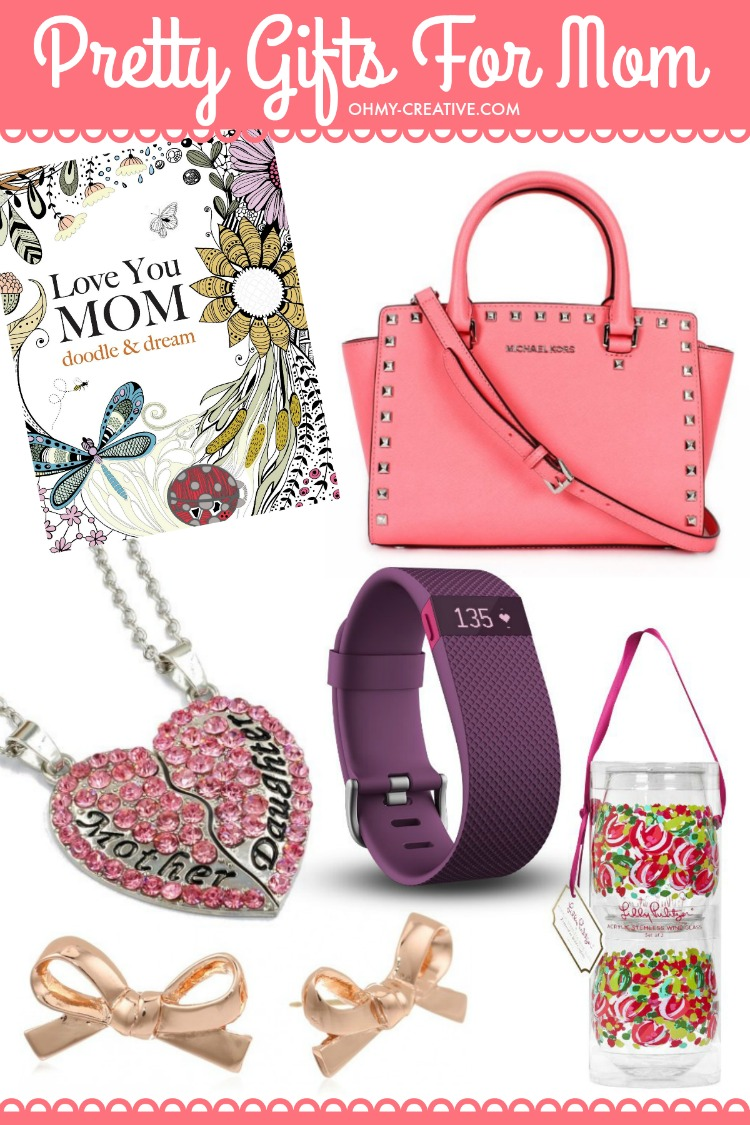 Don't know what to get for mom this Mother's Day? Here are a few Pretty Gifts For Mom on Mother's Day she will love!   OHMY-CREATIVE.COM
