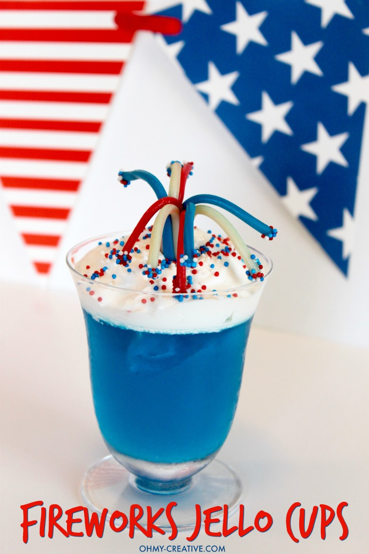 4th Of July Dessert Fireworks Jello Cups Oh My Creative