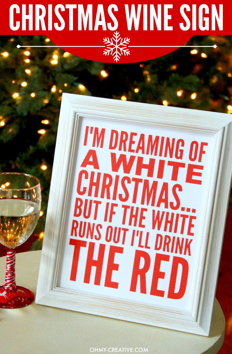 I'm Dreaming Of A White Christmas Wine Sign Printable