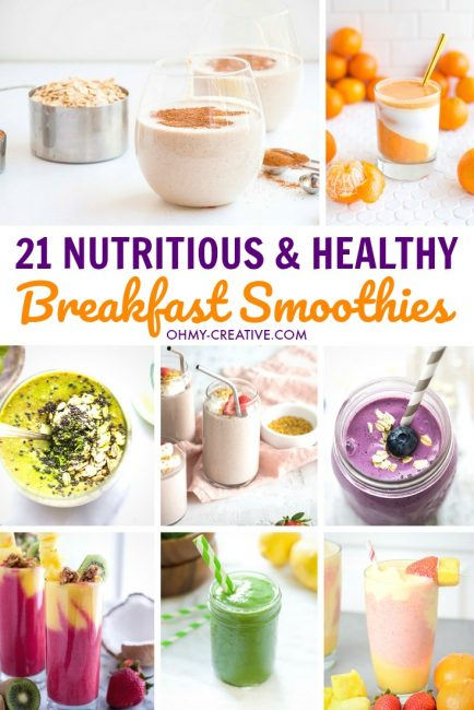 21 Nutritious and Healthy Breakfast Smoothies
