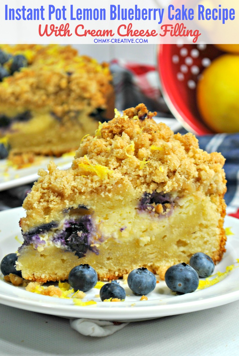 Create a delicious Lemon Blueberry Cake Recipe complete with a cream cheese layer and delicious crumb topping all in your Instant Pot or pressure cooker! A delicious light dessert that is beautiful and easy to assemble! #instantpotrecipe #pressurecookerrecipe #lemonblueberrycakerecipe #lemonblueberrycrumbcake