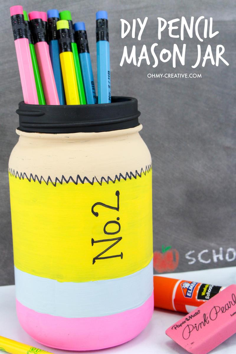 Pencil Mason Jar Craft – Cute Way to Store Pencils