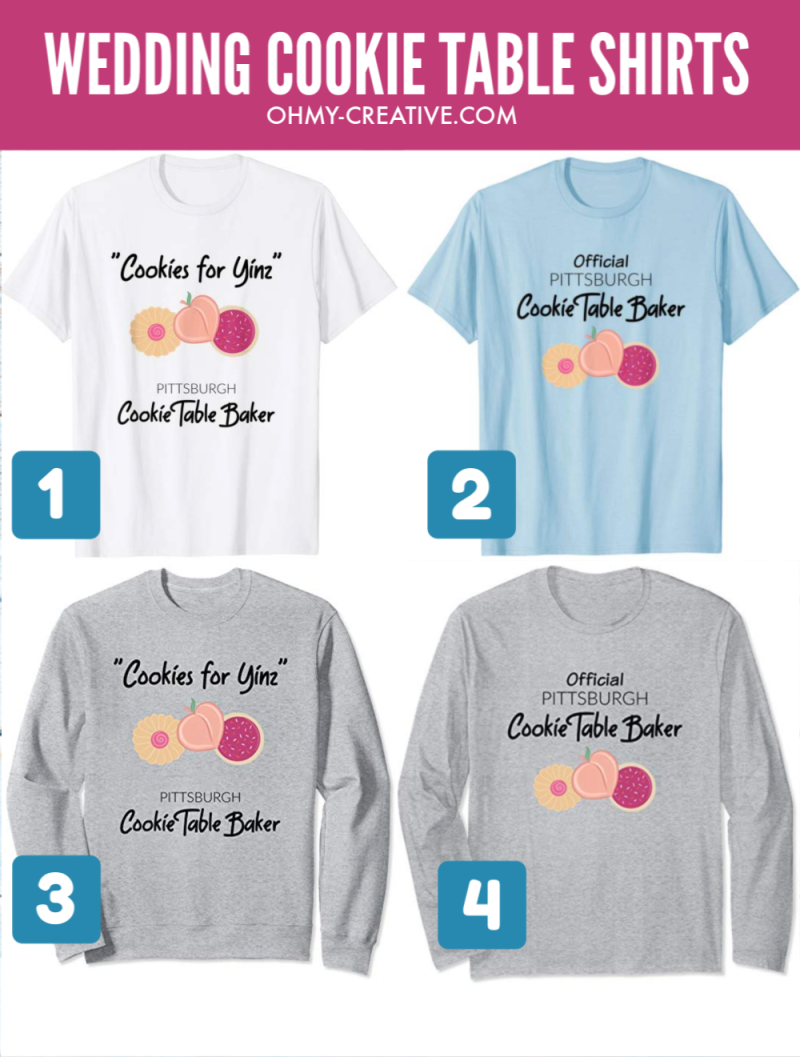 Pittsburgh cookie table baker t-shirts with cookies on the front for weddings.