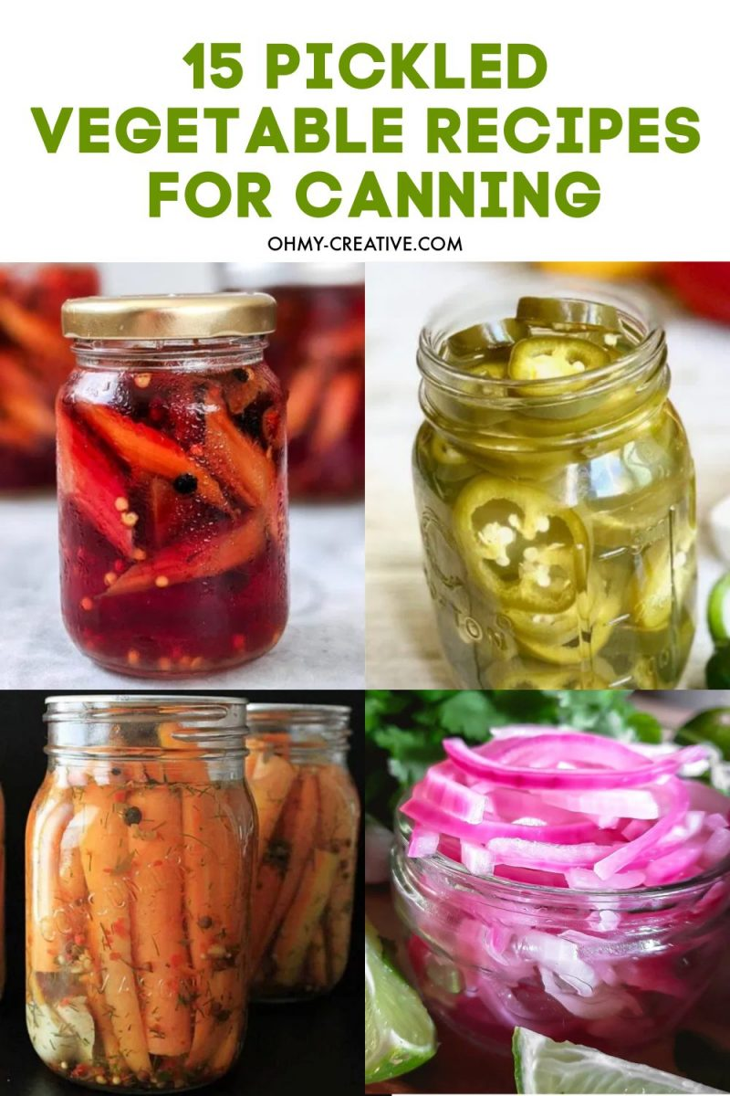 15 Pickled Vegetable Recipes For Canning
